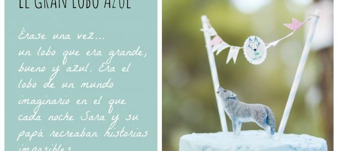 Un cumpleaños con el Gran Lobo Azul